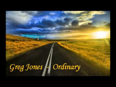Greg Jones - Ordinary