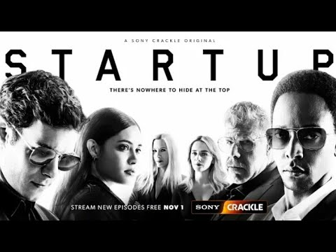 StartUp Season 3 - Official Trailer - Sony Crackle [HD]