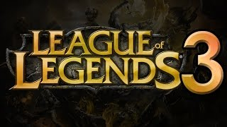 League of Legends : Third Strike