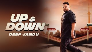 Video Up & Down - DEEP JANDU (Official Video) KARAN AUJLA I RUPAN BAL FILMS | Latest Songs 2018 MP3, 3GP, MP4, WEBM, AVI, FLV September 2018