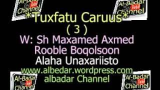 TUXFATU CARUUS QEEBTA 3AAD SH MAXAMED AXMED ROOBEL BOQOLSOON RAXIMULLAH