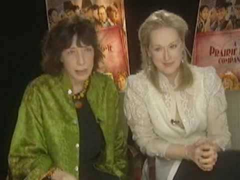 Meryl Streep & Lily Tomlin - Interview For A Prairie Home Companion