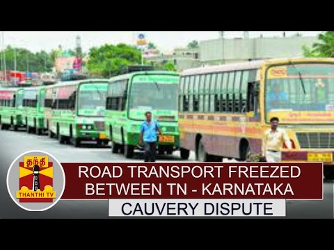 Cauvery-Dispute-Road-transport-freezed-Between-Tamil-Nadu--Karnataka-Thanthi-TV