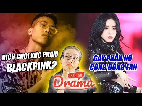 Drama BlackPink bị Rapper Rich Choi xúc phạm lên cả báo Hàn - Hít Hà Drama - Thời lượng: 9 phút, 40 giây.