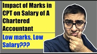 Hey guys many students were asking this question. Salary of A Chartered Accountant is decided by the marks he scored in CA CPT Exams. So decided to make a video on salary of a Chartered Accountant. Do let me know in the comment box below what do you think about this.