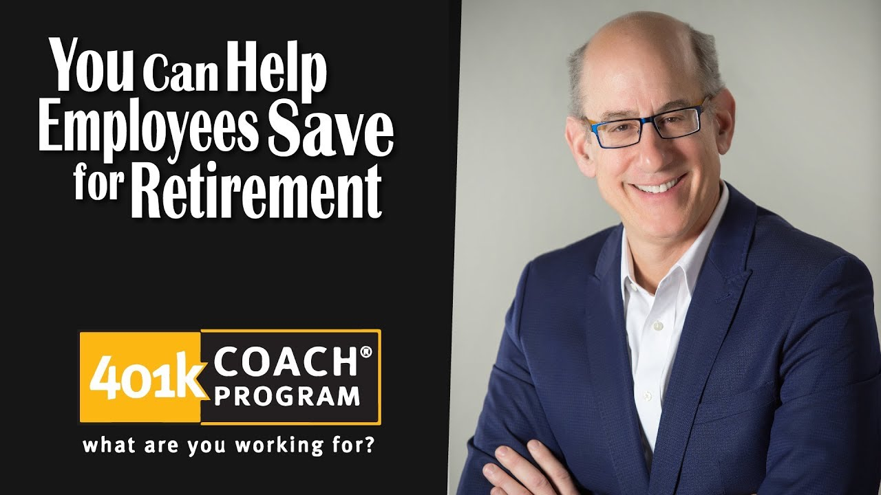 You Can Help Employees Save for Retirement?