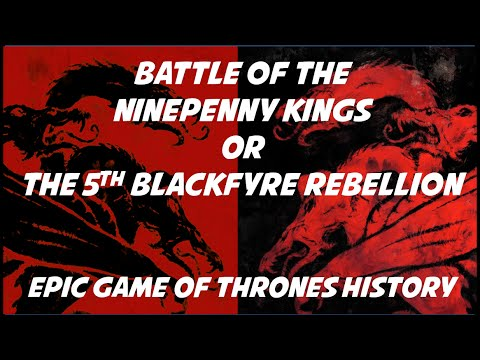 Ninepenny Kings And The 5th Blackfyre Rebellion