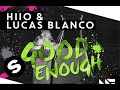 Good Enough (Original Mix)