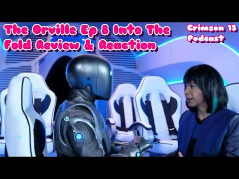The Orville Episode 8 Into The Fold Review Reaction & Reaction