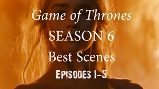 All footage owned by HBO. This video covers the top 5 scenes selected from the first 5 episodes of Season 6. Scenes were...