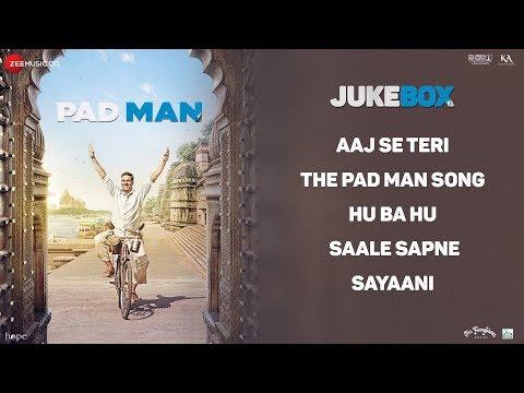 Padman - Full Movie Audio Jukebox | Akshay Kumar,
