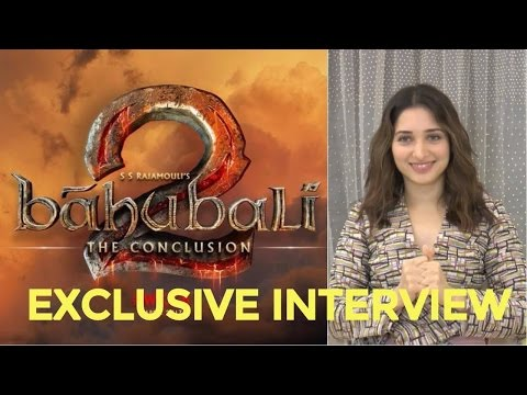 Exclusive Interview With Tamannaah Bhatia For Her Role In Bahubali 2