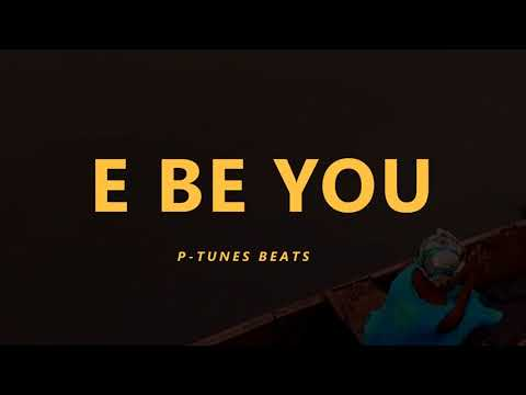 "(sold)afrobeat / Highlife Instrumental 2017 ""e Be You"" Prod By P-tunes"