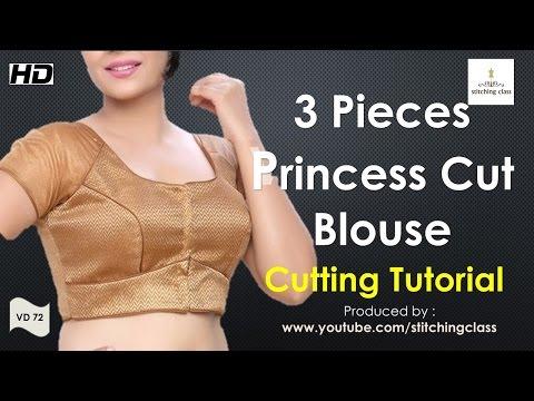 Three Pieces Princess Cut Blouse Cutting Tutorial