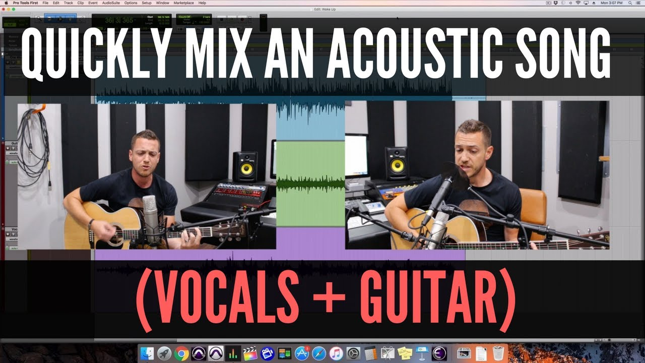 How To Quickly Mix An Acoustic Song Performance (vocals + guitar)