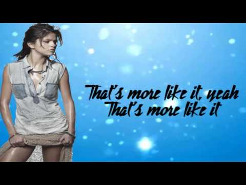 Selena Gomez & The Scene - That's more like it lyrics