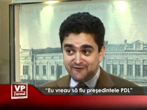 """""""Eu vreau să fiu preşedintele PDL"""""""