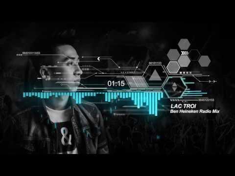 Lạc Trôi - Ben Heineken Remix