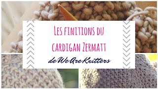 Finitions cardigan Zermatt de We Are Knitters