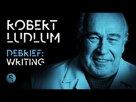 Debrief: Robert Ludlum on Writing