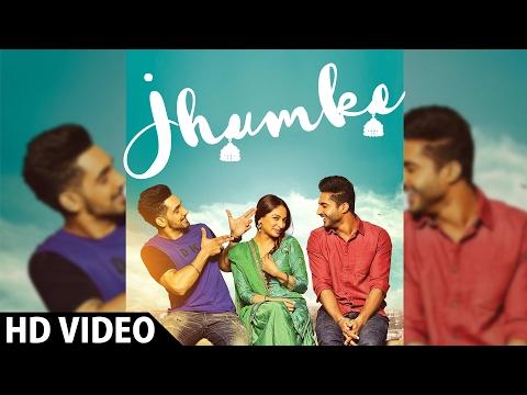 JHUMKE - Jassi Gill   Babbal Rai   Nimrat Khaira (Full Video)   Sargi   Latest Punjabi Song 2017