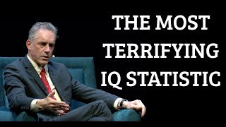 Jordan Peterson | The Most Terrifying IQ Statistic