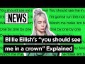"Download Video Billie Eilish's ""you should see me in a crown"" Explained 