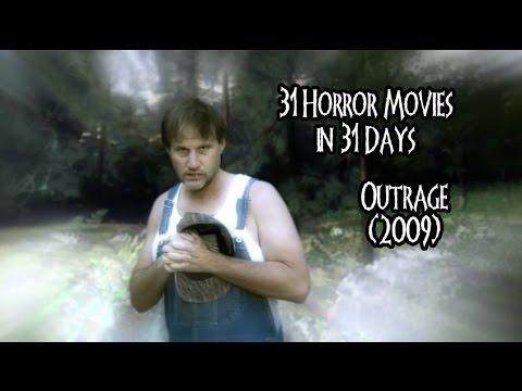 31 Horror Movies in 31 Days: OUTRAGE (2009)
