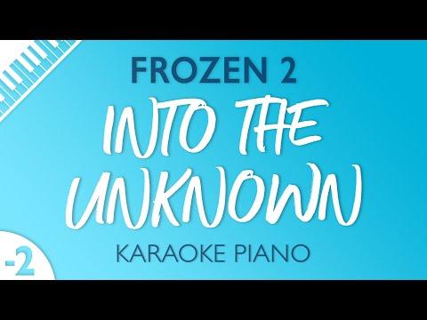 Frozen 2 - Into the Unknown (Karaoke Piano) Lower Key