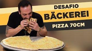 Desafio #68 - Pizza 70cm Bäckerei