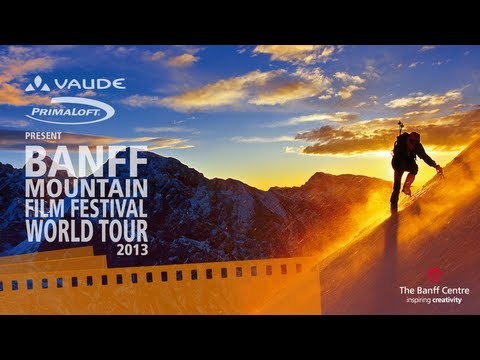 Banff Mountain Film Festival World Tour 2013 - Official Trailer (видео)