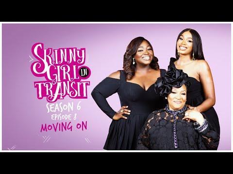 Skinny Girl in Transit S6E8 - Moving On