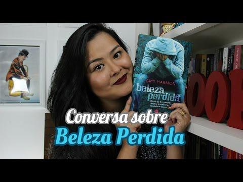 Review Beleza Perdida - Amy Harmon - Editora Verus