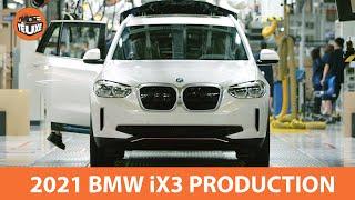Khám phá dây chuyền sản xuất BMW iX3 2021