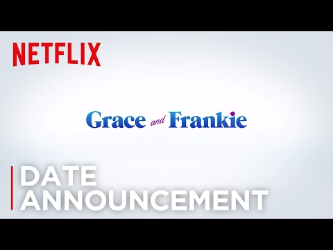 Grace and Frankie Season 3 (Date Announcement Teaser)