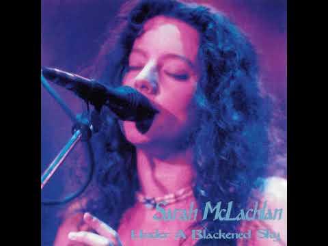 Sarah McLachlan - 02 Drawn To The Rhythm - Under A Blackened Sky 1995-03-08