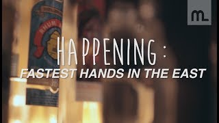 HAPPENING: FASTEST HANDS IN THE EAST II