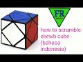 How to scramble rubik skewb(bahasa indonesia)