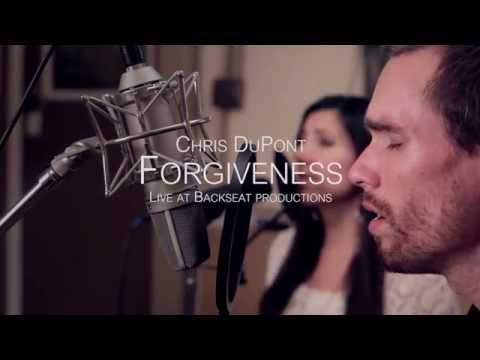 Chris DuPont - Forgiveness