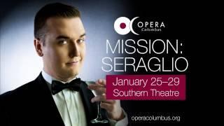 Mission: Seraglio (Opera Columbus)