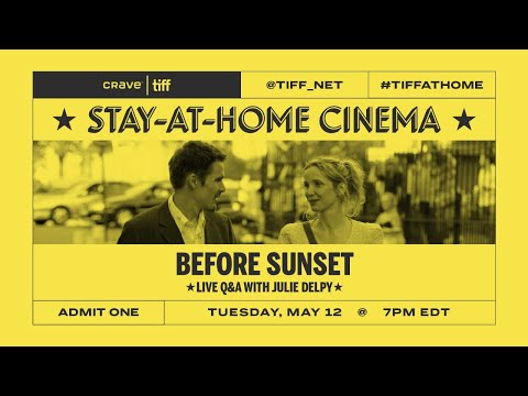 Q&A with Julie Delpy on BEFORE SUNSET | Stay-at-Home Cinema | TIFF 2020
