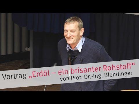 """Vortrag """"Erdöl – ein brisanter Rohstoff"""" von Prof. Dr. Blendinger"""