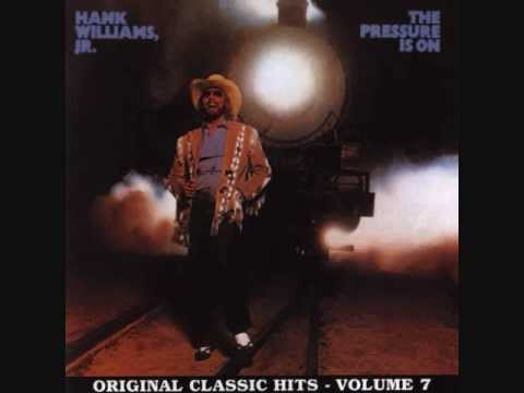 Hank Williams Jr- Everytime I Hear That Song