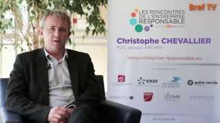 Rencontres RSE: Christophe Chevalier, Groupe Archer