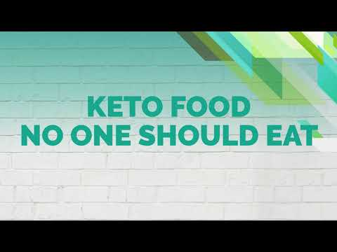 Keto Food No One Should Eat