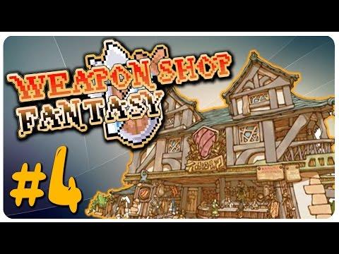 Weapon Shop Fantasy - Get rekt b**** boi - EP 4 | Let's Play Weapon Shop Fantasy Game