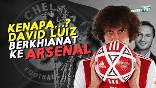 Video Apa Yang Menyebabkan David Luiz Berkhianat Ke Arsenal ? MP3, 3GP, MP4, WEBM, AVI, FLV Agustus 2019