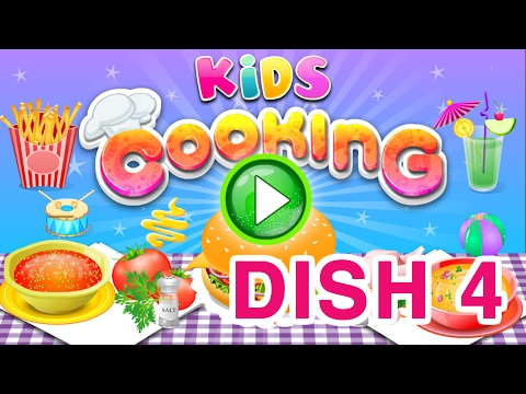 Cute Things 🍔 Best Cooking Games For Kids - Dish 4