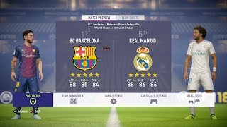 FIFA 18 - FC Barcelona Vs Real Madrid FULL GAMEPLAY - 1080P/PS4