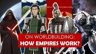 Video On Worldbuilding: How do Empires Work? [ Fire Nation l Roman l Mongols ] PART 1 MP3, 3GP, MP4, WEBM, AVI, FLV Oktober 2018